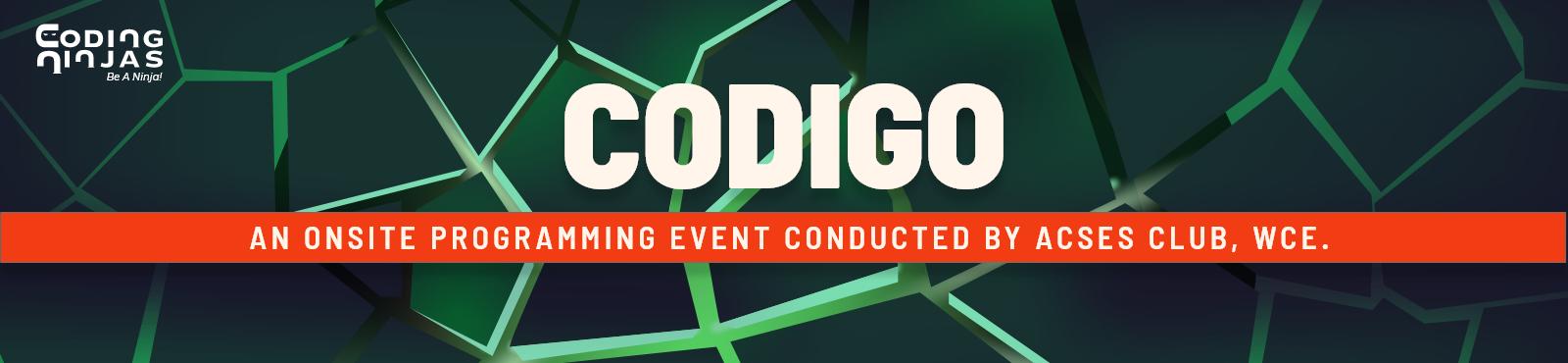 CODIGO, ACSES club, WCE, Sangli